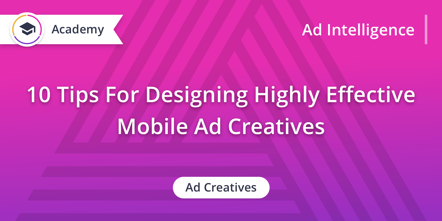 10 Tips For Designing Highly Effective Mobile Ad Creatives