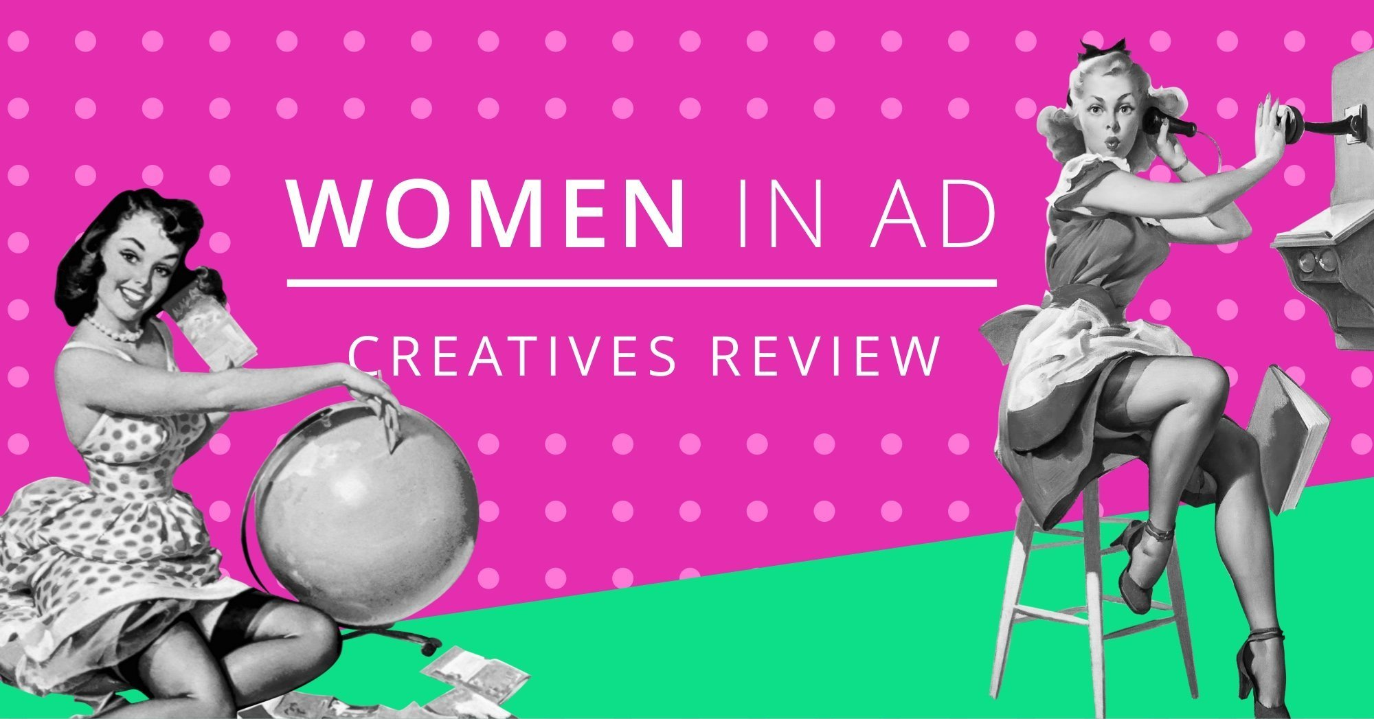 Image of woman in Ads 2018: best and worst creatives