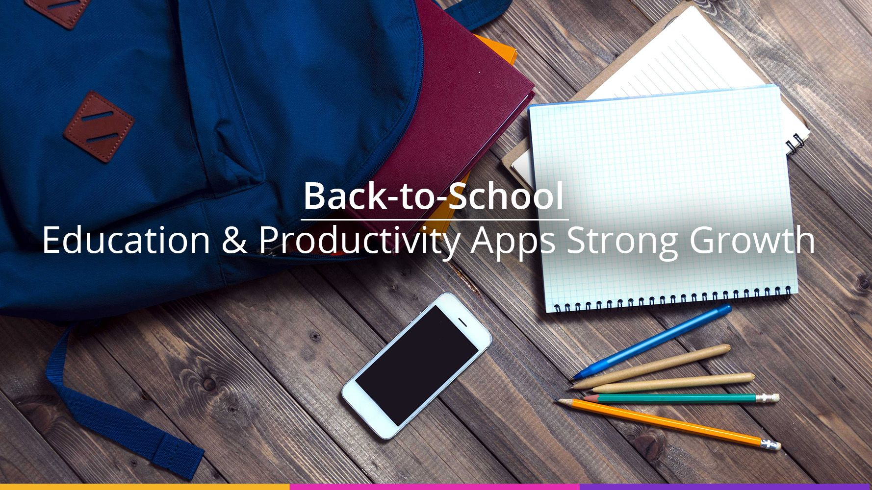 Education & Productivity apps show strong growth in downloads at the end of summer