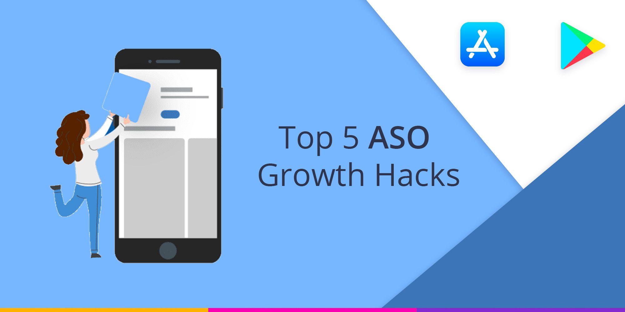 Top 5 ASO Growth Hacks 2020