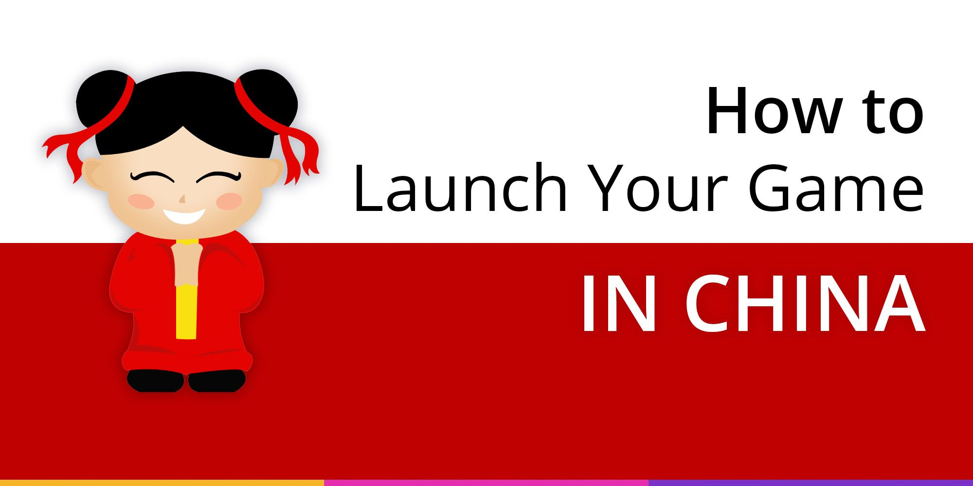 4 steps to launch your game in China