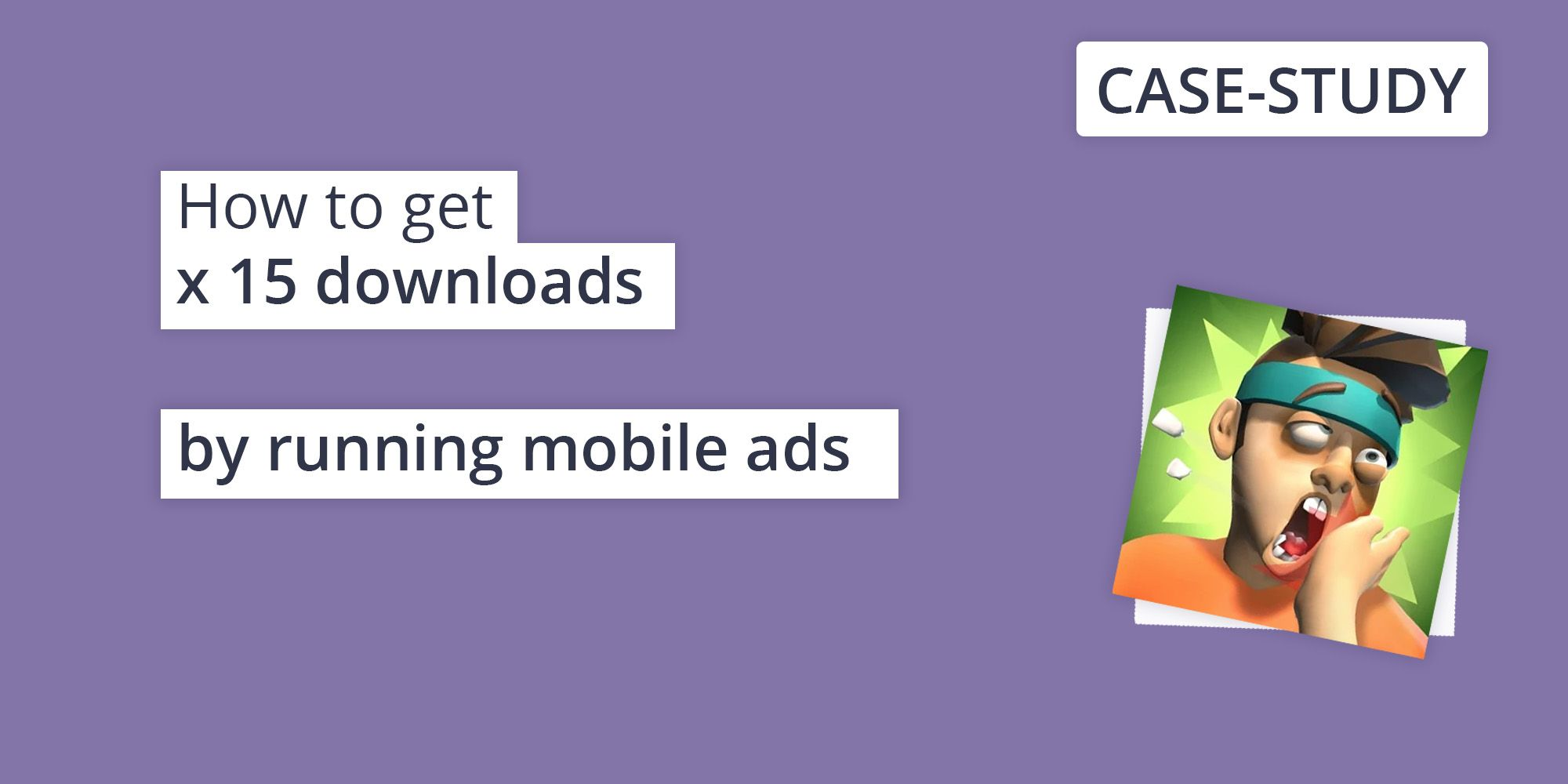 How running mobile ads can help you increase downloads x15