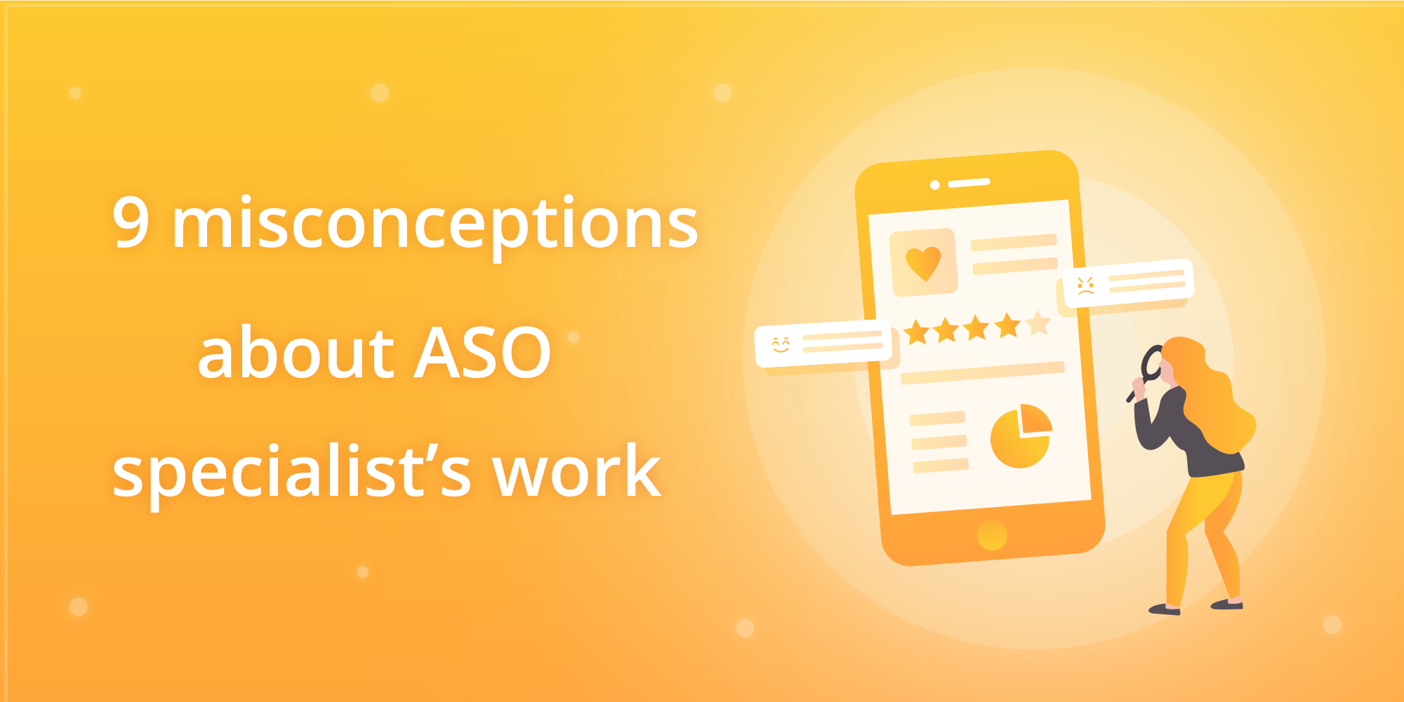 ASO tears: 9 misconceptions about ASO specialist's work