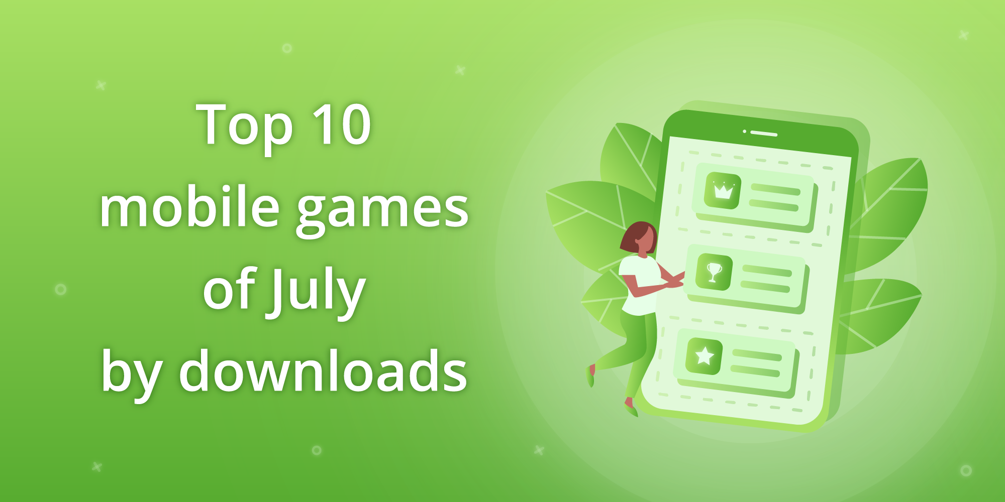 Top 10 mobile games of July by downloads