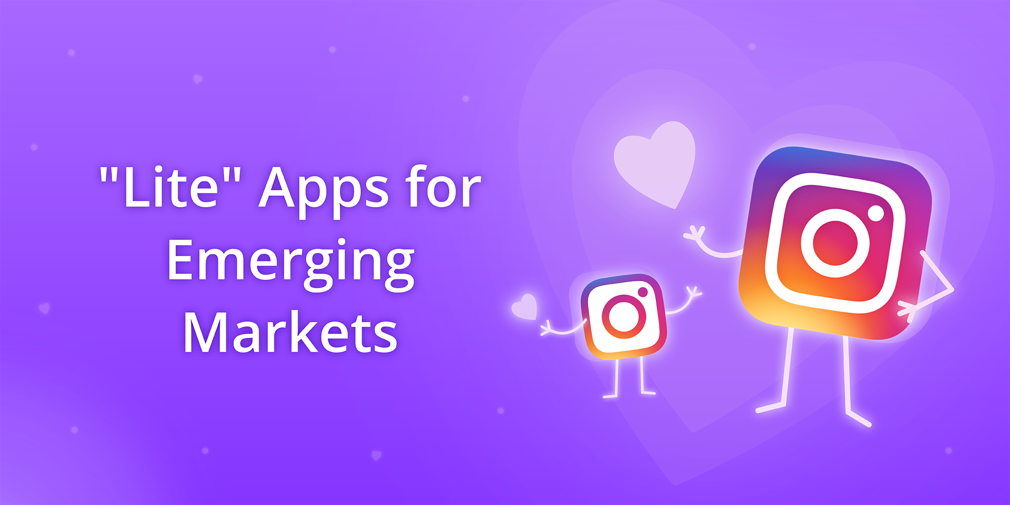 """Lite"" Apps for Emerging Markets"