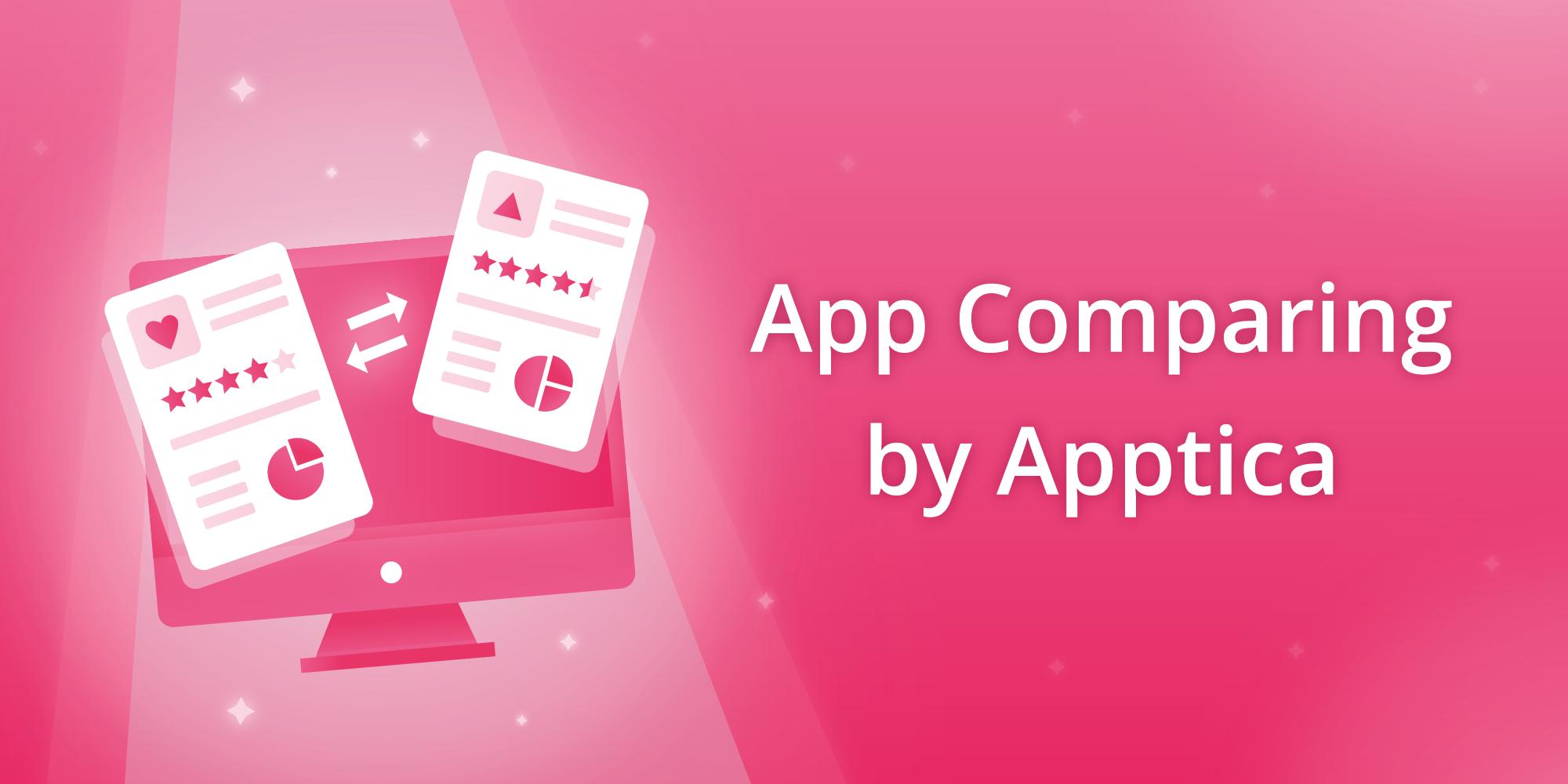 App Comparing by Apptica