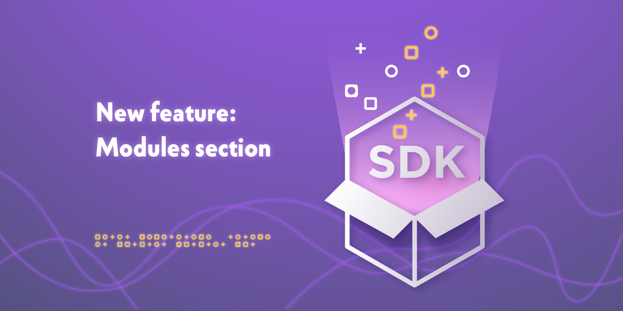 New feature: Modules section